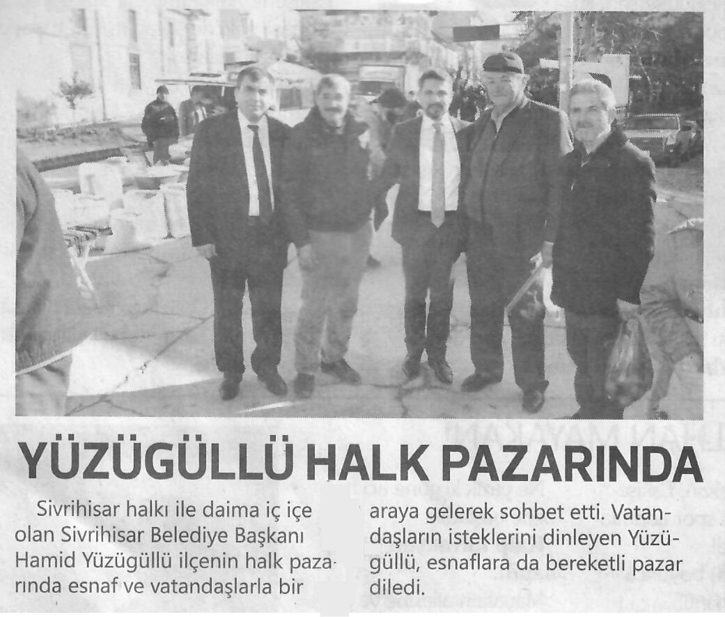 Başkan Hamid Yüzügüllü Halk Pazarında