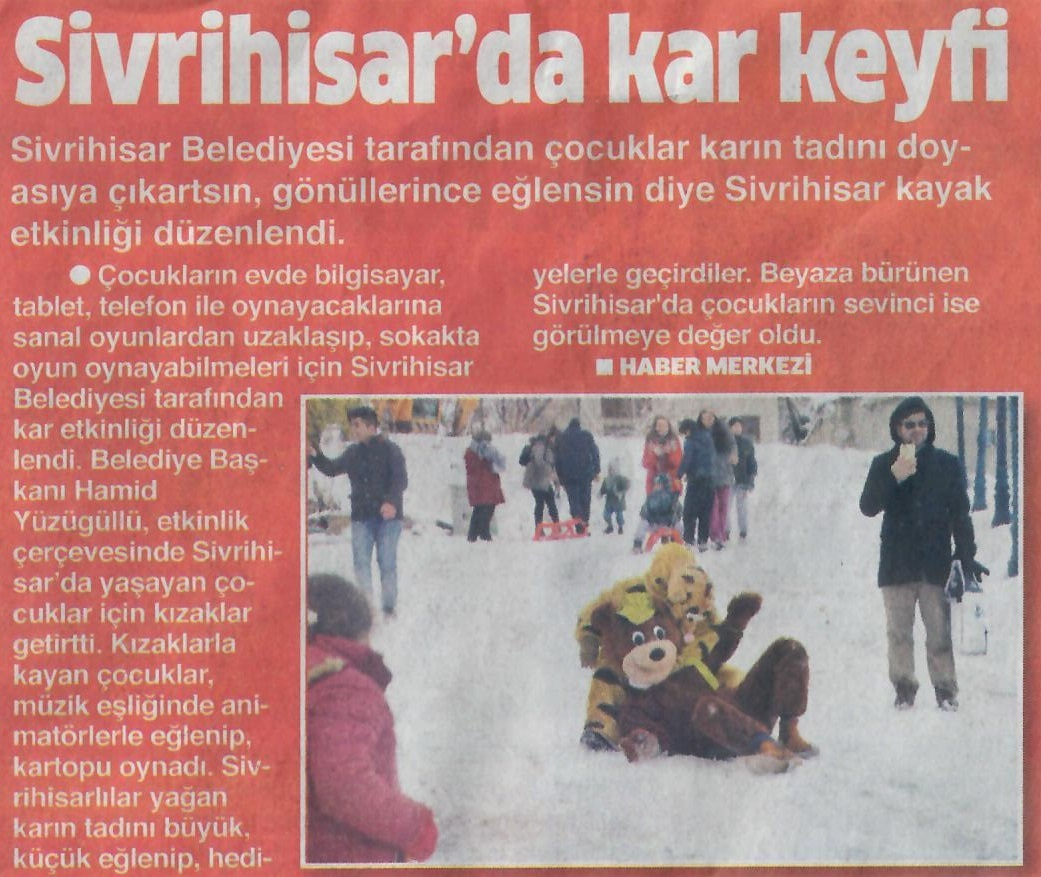Sivrihisar'da Kar Keyfi